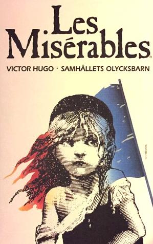 Les Misérables - Samhällets olycksbarn
