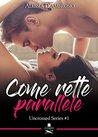 Come rette parallele by Alessia D'ambrosio