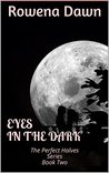Eyes in the Dark: The Perfect Halves Series Book Two