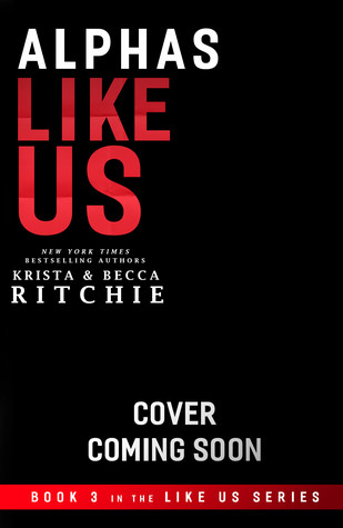 Alphas Like Us (Like Us, #3)