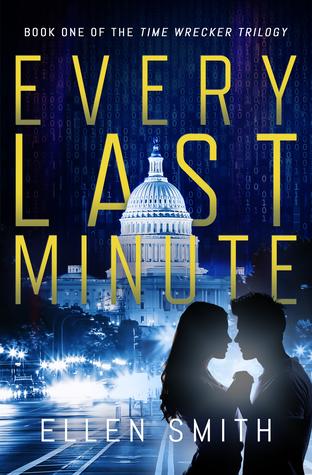 Every Last Minute by Ellen  Smith