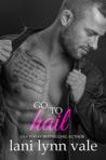 Go To Hail by Lani Lynn Vale