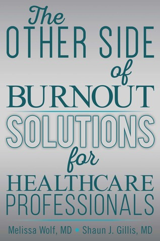 the-other-side-of-burnout-solutions-for-healthcare-professionals