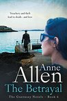 The Betrayal by Anne  Allen