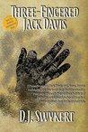 Three-Fingered Jack Davis by D.J. Swykert