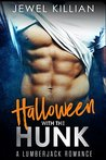 Halloween with the Hunk: A Lumberjack Romance (Holiday Studs Book 1)