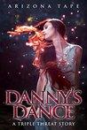 Danny's Dance by Arizona Tape