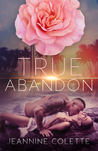 True Abandon (Abandon Collection 5)