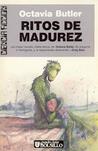 Ritos de madurez by Octavia E. Butler