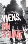 Viens, on s'aime by Morgane Moncombe