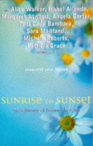 Sunrise to Sunset: An Anthology of Summer Reading
