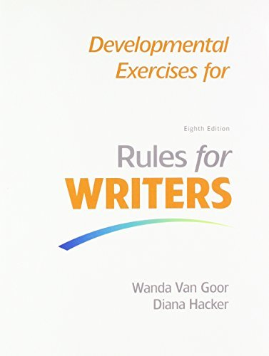 Rules for Writers with 2016 MLA Update & Developmental Exercises for Rules for Writers