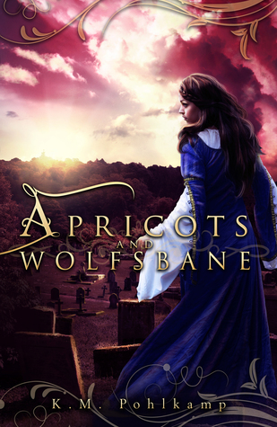 Apricots and Wolfsbane
