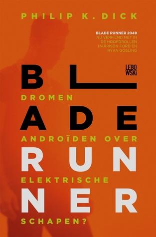 Blade Runner - Dromen androïden over elektronische schapen?