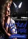 Wycked Crush (Wycked Obsession Book 1)