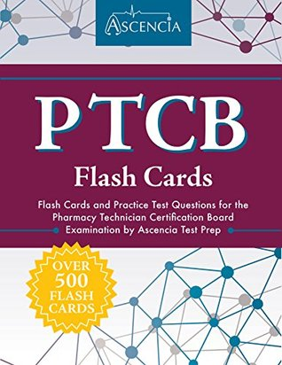 ptcb flash cards: flash cards and practice test questions for the ...