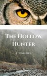 The Hollow Hunter