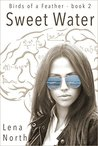 Sweet Water (Birds of a Feather #2)