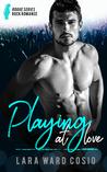 Playing At Love (Rogue Series, #2)