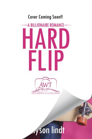 Hard Flip (Ridden Hard, #1)