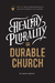 Healthy Plurality = Durable...