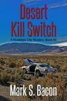 Desert Kill Switch ~ A Nostalgia City Mystery ~ Book 2