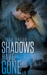 Shadows Have Gone (The End of All Things #3)