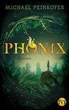 Phönix by Michael Peinkofer