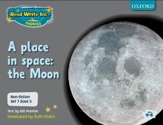 Read Write Inc. Phonics: Non-Fiction Set 7 (Grey): A Place in Space: The Moon - Book 5