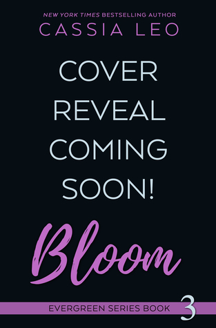 Bloom (Evergreen, #3)