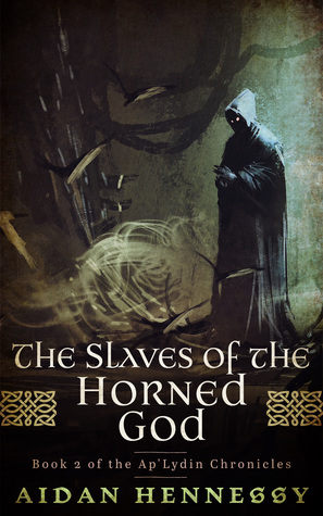 The Slaves of the Horned God by Aidan Hennessy