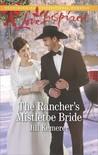 The Rancher's Mistletoe Bride (Wyoming Cowboys #1)