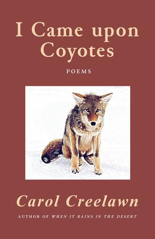 I Came upon Coyotes by Carol Creelawn