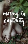 Mating in Captivity: A Memoir