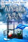 Winter's Siren by Krystal Jane Ruin