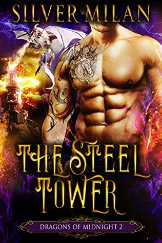 The Steel Tower (Dragons of Midnight #2)