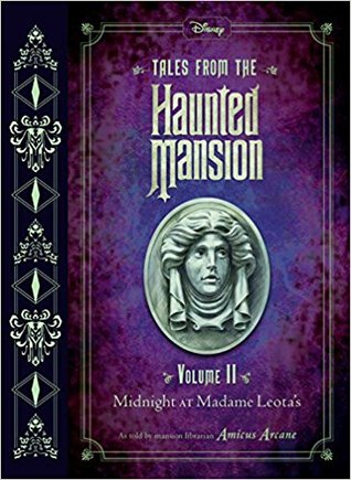 Midnight at Madame Leota's (Tales from the Haunted Mansion #2)