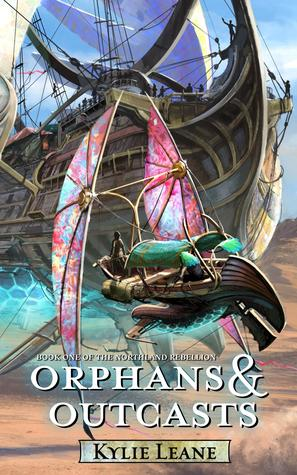 Orphans and Outcasts (Northland Rebellion, #1)