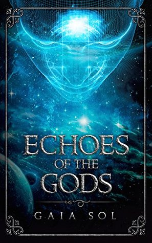 Echoes of the Gods