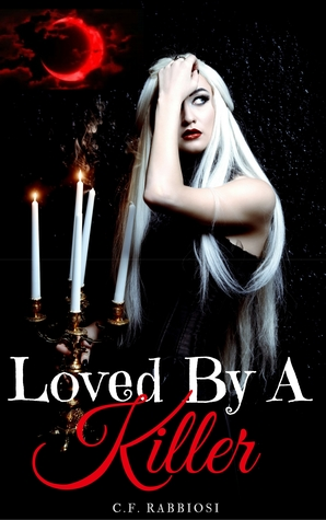 Loved By A Killer (A Sexy Paranormal Thriller, #1)