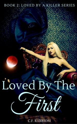 Loved By The First (Book 2)