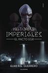 Historias Imperiales 1 by Elías R.G Guerrero