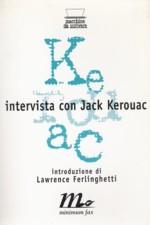 Intervista con Jack Kerouac