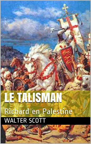 Le Talisman: Richard en Palestine