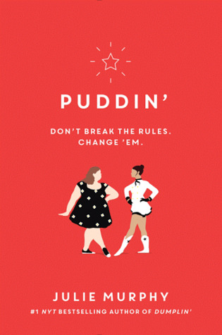 Puddin' by Julie Murphy