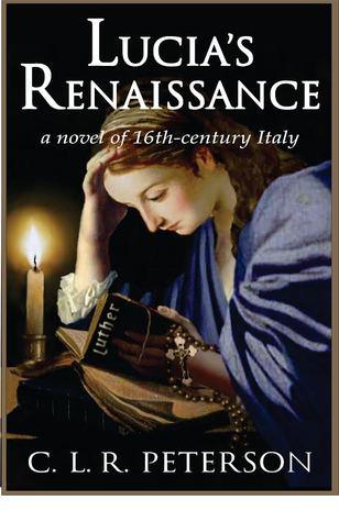 Lucia's Renaissance by C.L.R. Peterson