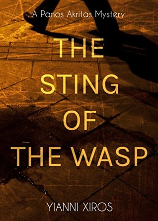 The Sting of the Wasp: A fast-paced mystery that brings the past to life in modern Athens (A Panos Akritas Mystery)