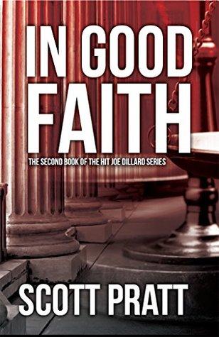 In Good Faith by Scott Pratt