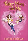 Fairy Mom and Me by Sophie Kinsella