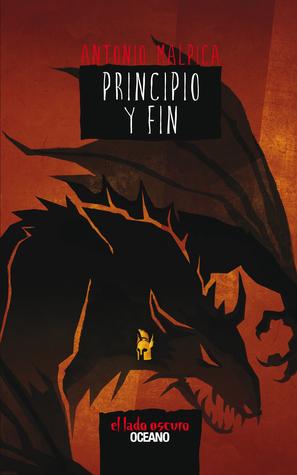 Principio y fin (El libro de los Héroes, #5)